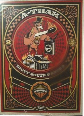 Siebdruck Fairey - A-Trak Dirty South Dance 2 (A-Trak)