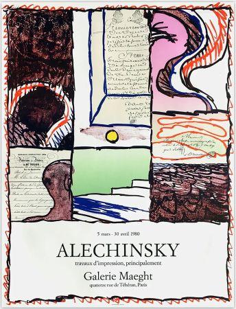 Plakat Alechinsky - ALECHINSKY TRAVAUX D'IMPRESSION, PRINCIPALEMENT.  Galerie Maeght 1980. Affiche originale en lithographie.