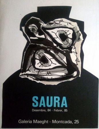 Plakat Saura - ANTONIO SAURA - MAEGHT - DESEMBRE 84 / FEBRER 85