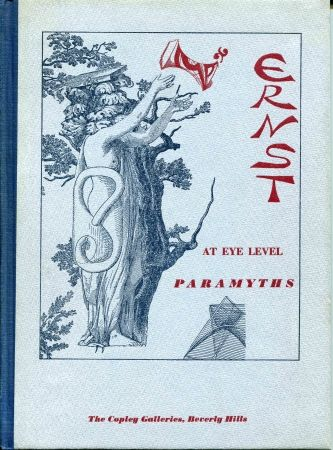 Illustriertes Buch Ernst - At eye Level (Poems and Comments). Paramyths (New Poems and Collages).