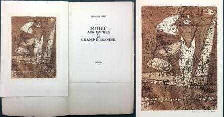Radierung Und Aquatinta Ernst - Benjamin Péret : MORT AUX VACHES ET AU CHAMP D'HONNEUR. 1/50 avec l'eau-forte signée de Max Ernst.