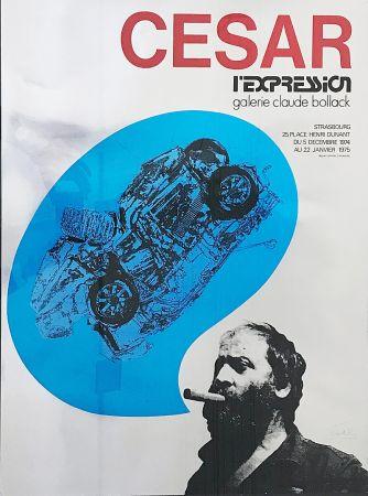 Siebdruck Cesar - «César L'Expression Galerie Claude Bollack» (1974)