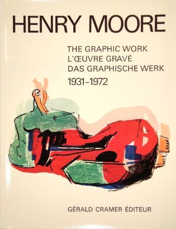 Illustriertes Buch Moore - Catalogue of the graphic work. 1931-1972.