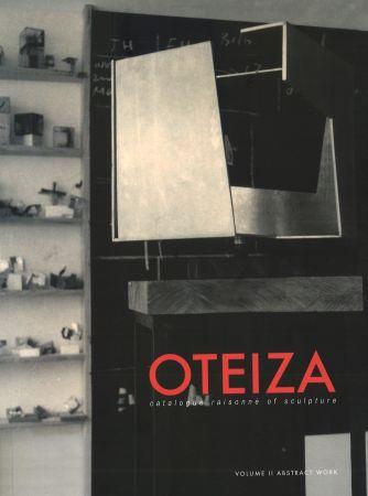 Illustriertes Buch Oteiza - Catalogue Raisonné Of Sculpture . Jorge Oteiza  2 Vol (English)