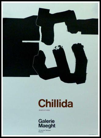 Plakat Chillida - CHILLIDA - DESSINS ET RELIEFS GALERIE MAEGHT PARIS