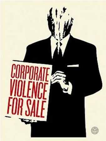 Siebdruck Fairey - Corporate Violence for Sale