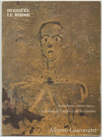 Illustriertes Buch Giacometti - GIACOMETTI, les murs de l'atelier et de la chambre. Derrière le Miroir n° 233. Mars 1979.