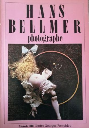 Illustriertes Buch Bellmer - Hans Bellmer Photographe