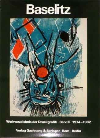 Illustriertes Buch Baselitz - JAHN, Fred. Baselitz. Peintre-Graveur. Band I. Werkverzeichnis der Druckgraphik 1963-1974. / Band II. Werkverzeichnis der Druckgraphik 1974-1982.