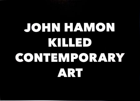 Lithographie Hamon - JOHN HAMON KILLED CONTEMPORARY ART