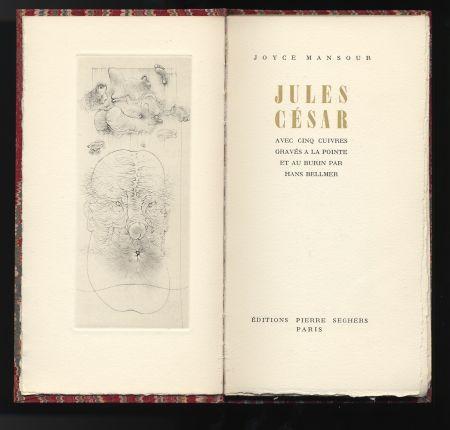 Illustriertes Buch Bellmer - Joyce Mansour : JULES CÉSAR. Avec 5 gravures de Hans Bellmer (1955).