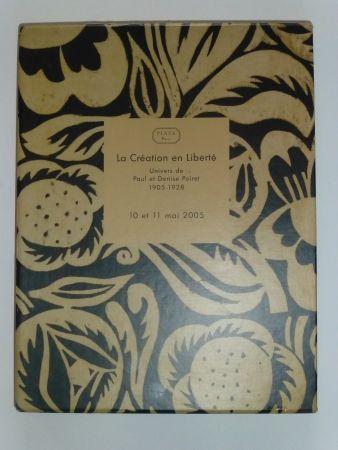 Keine Technische Poiret - La Création en Liberté , univers de Paul et Denise POIRET 1905 - 1928
