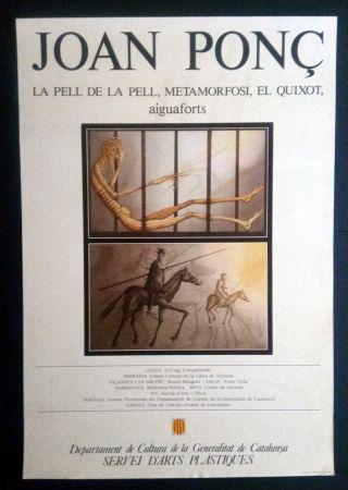 Plakat Ponç - La pell de la pell - Metamorfosi - El Quixot - Aiguaforts