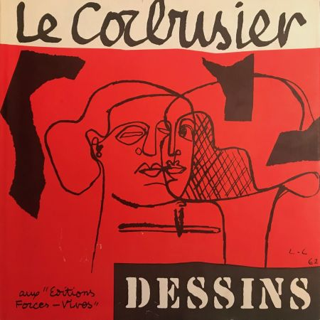 Illustriertes Buch Le Corbusier - Le Corbusier - Dessins - Aux Editions Forces Vives