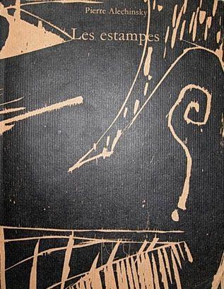 Illustriertes Buch Alechinsky - Les Estampes de 1946 à 1972