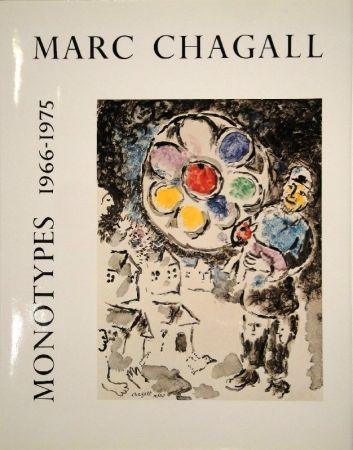 Illustriertes Buch Chagall - LEYMARIE, Jean. Marc Chagall Monotypes. (Volume II). 1966-1975.