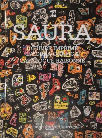 Illustriertes Buch Saura -  L'oeuvre imprimé - La obra gráfica. Catalogue raisonné.