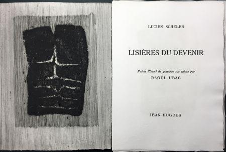 Illustriertes Buch Ubac - Lucien Scheler : LISIÈRES DU DEVENIR. 6 gravures originales.