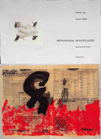 Illustriertes Buch Tàpies - Octavio PAZ: PETRIFICADA PETRIFICANTE. 8 gravures originales en couleurs (1978).