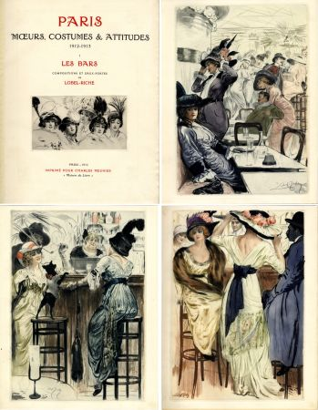 Illustriertes Buch Lobel-Riche - PARIS. MŒURS, COSTUMES ET ATTITUDES, 1912-1913. LES BARS (M. Guillemot).