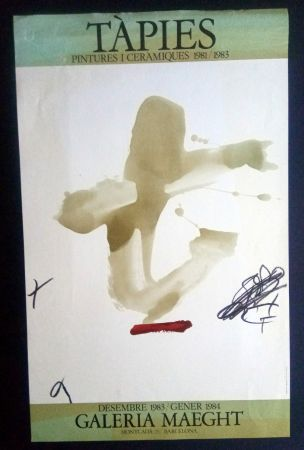Plakat Tàpies - Pintures i Ceràmiques - Galeria Maeght 1983/1984