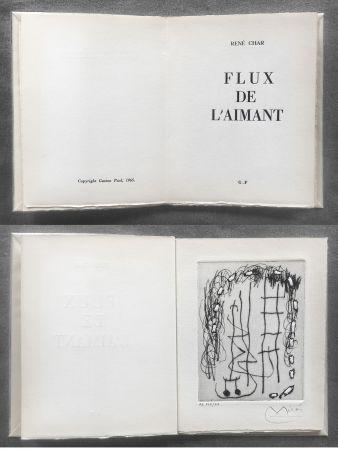 Illustriertes Buch Miró - René Char : FLUX DE L'AIMANT. Gravure de Joan Miró.