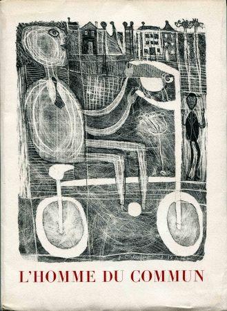 Lithographie Dubuffet - Seghers (Pierre). L'Homme du commun ou Jean Dubuffet.