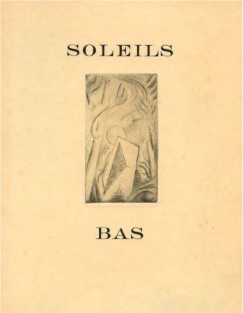 Illustriertes Buch Masson - SOLEILS BAS. Le premier livre illustré par André Masson (1924).