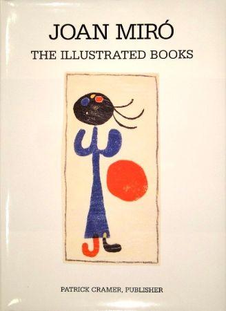 Illustriertes Buch Miró - The Illustrated Books: Catalogue raisonné.