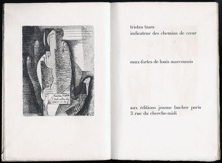 Illustriertes Buch Marcoussis - Tristan Tzara. INDICATEUR DES CHEMINS DE COEUR. Paris, 1928.