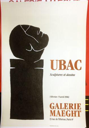 Plakat Ubac - UBAC 82. Sculptures et dessins.
